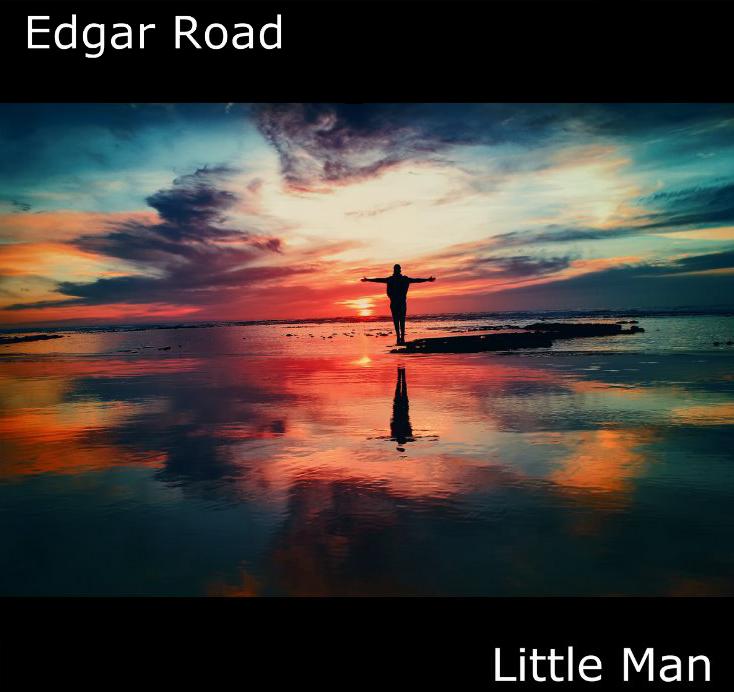 """Edgar Road – """"Little Man"""" Single Release"""